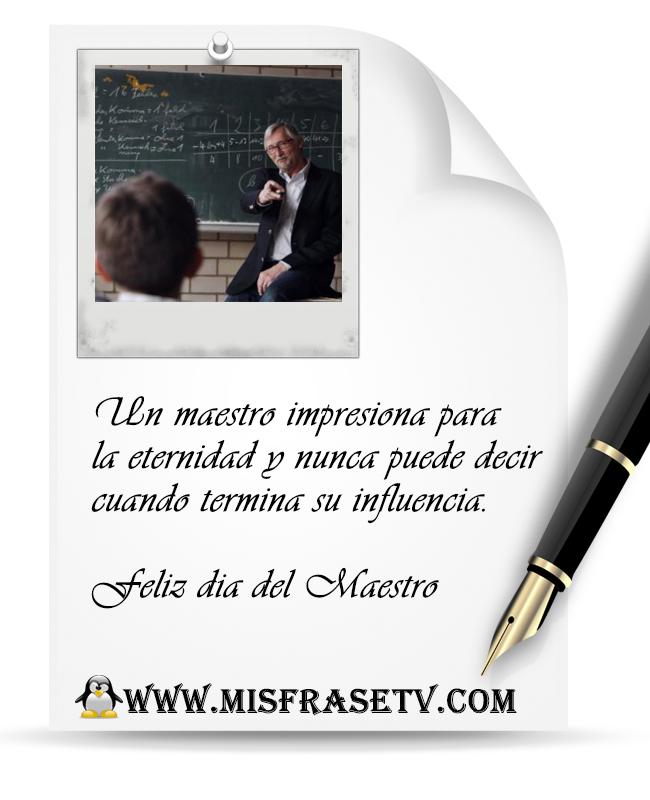 Maestro, Feliz dia del Profesor, Frases por el Dia del Maestro, Frases