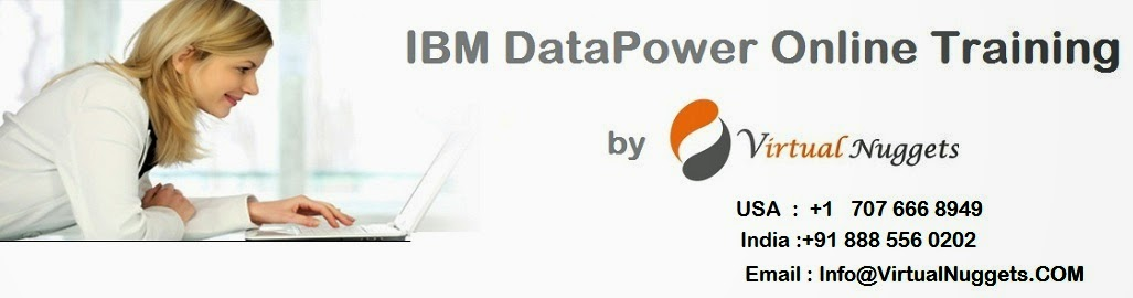 IBM datapower online training by virtualnuggets