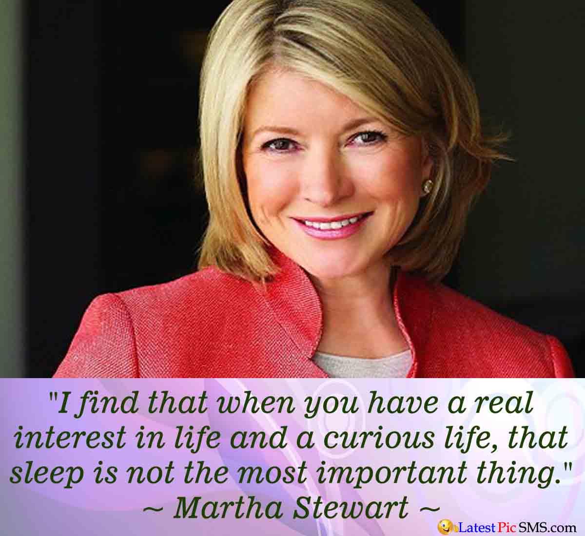 Martha Stewart Life Quote