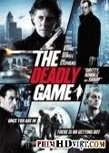 Trò Chết Chóc - The Deadly Game