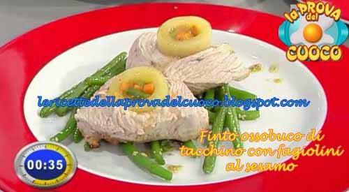 Finto ossobuco di tacchino con fagiolini al sesamo ricetta for Cucinare ossobuco