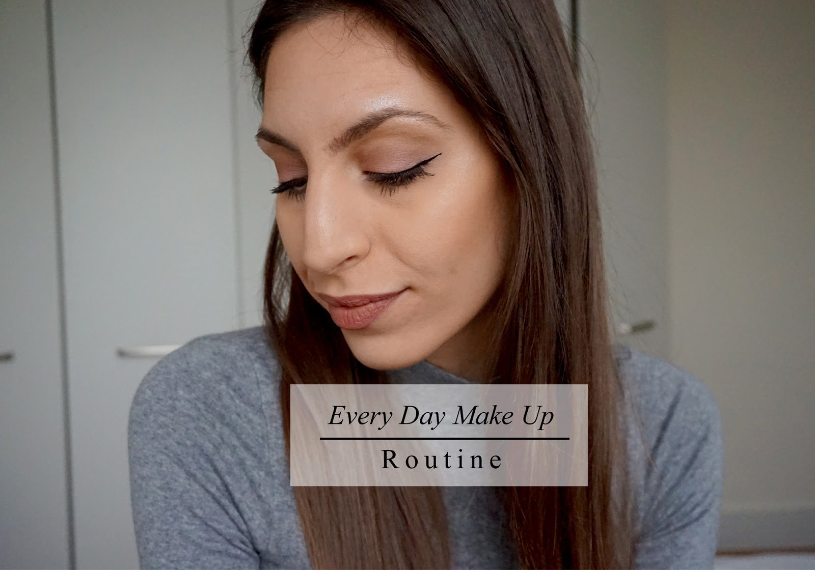 Everyday Make Up Routine