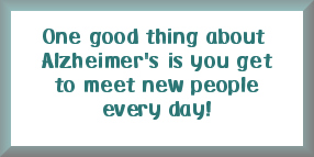 <b>Seriously, click to check out the Alzheimer website!</b>