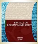 Livro Prática do Racionalismo Cristão — 13ª edição