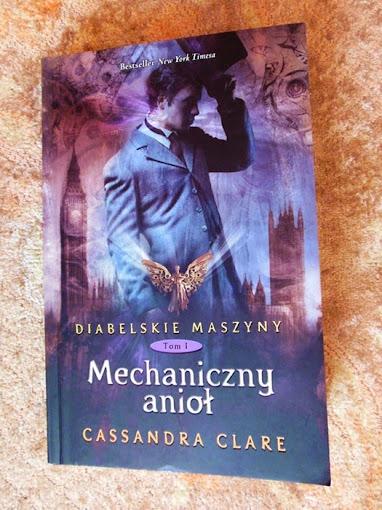 Mechaniczny Anioł – Cassandra Clare - I tom trylogii