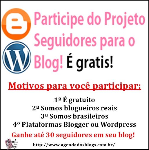 Venha participar do projeto Seguidores para o Blog