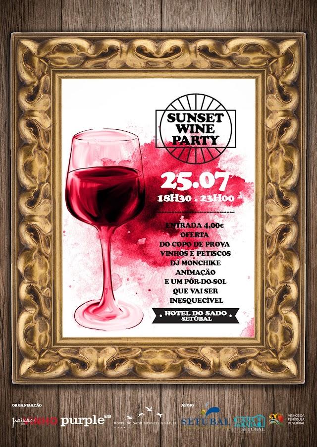 Divulgação: Sunset Wine Party realiza-se dia 25 de julho no Hotel do Sado - reservarecomendada.blogspot.pt