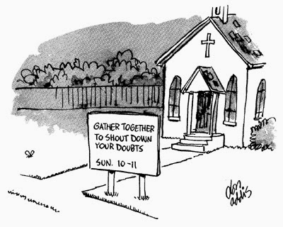 Funny Church Cartoon - Gather together to shout down your doubts