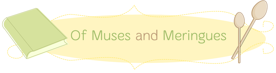 Of Muses and Meringues
