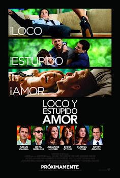 Ver Película Loco y estúpido amor Online Gratis (2011)