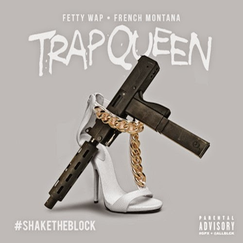 Fetty Wap Ft. French Montana – Trap Queen (Remix) (Lyrics)