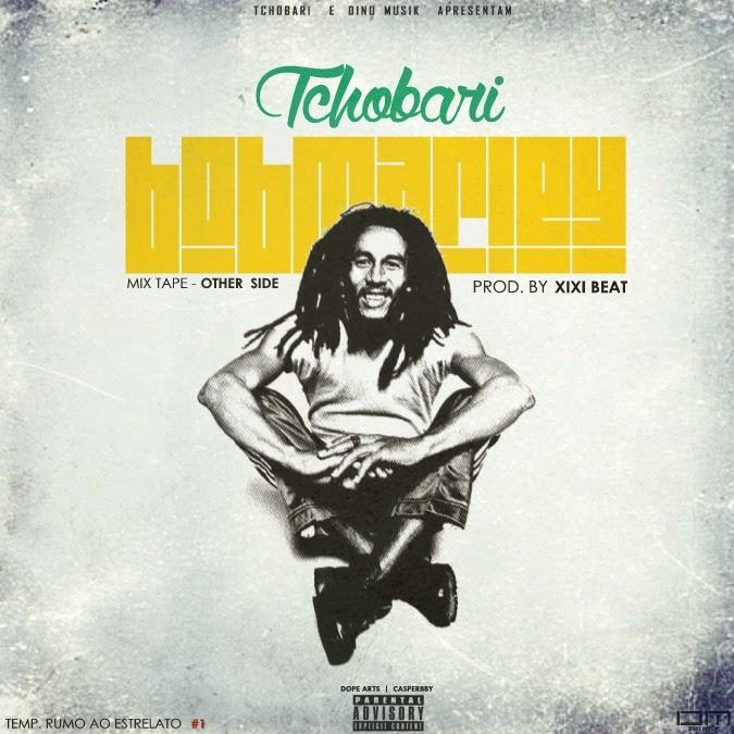 "SUCESSO : Tchoboly - ""Bob Marley"" ft Sarissari (Baixe)"