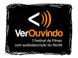 VerOuvindo: Mostra Competitiva de Audiodescrição
