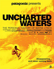 Uncharted Waters - The Personal History of Wayne Lynch