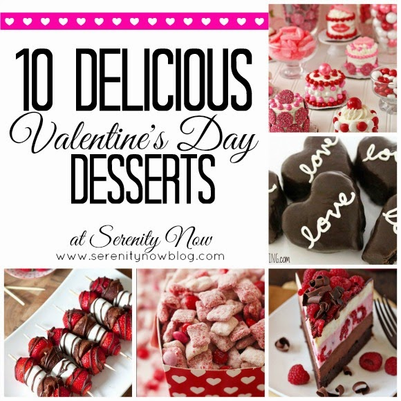 10 Delicious Valentine's Day Recipes to Try! at Serenity Now