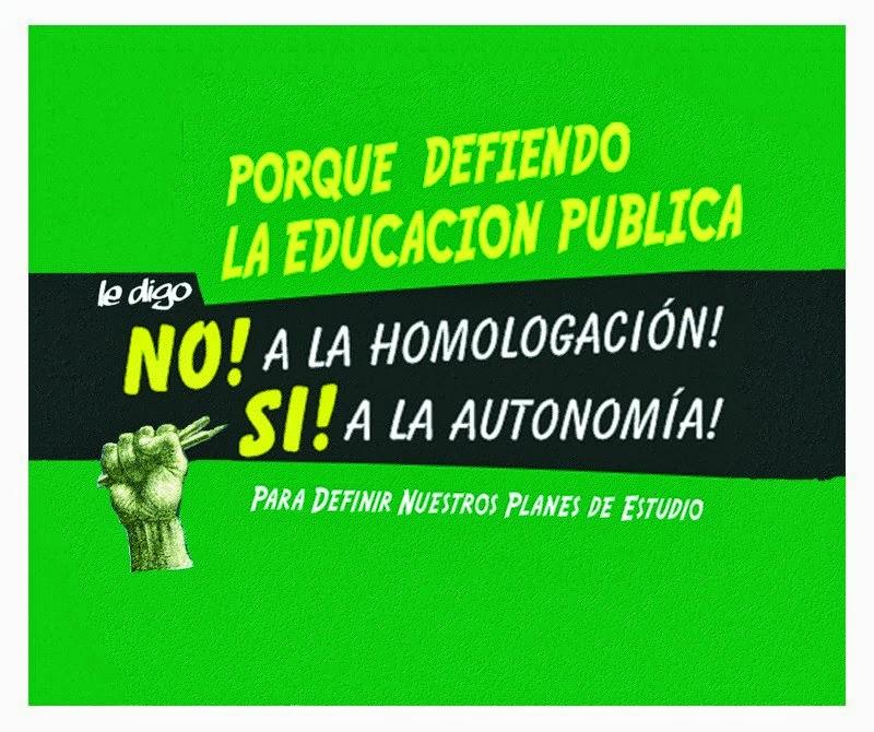 No a la homologación, Sí a la autonomía