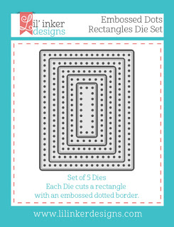 http://www.lilinkerdesigns.com/embossed-dots-rectangles-dies/#_a_clarson