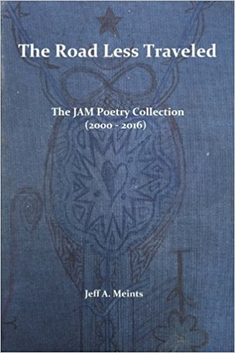 The Road Less Traveled - The JAM Poetry Collection (2000-2016)