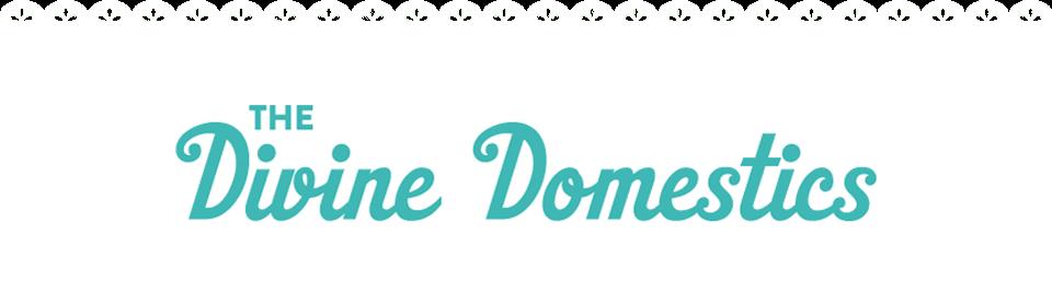 Divine Domestics