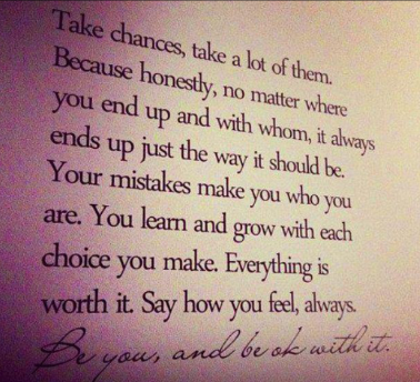 Shouldn't Life Be More Than This?: Saturday Quote: Take chances