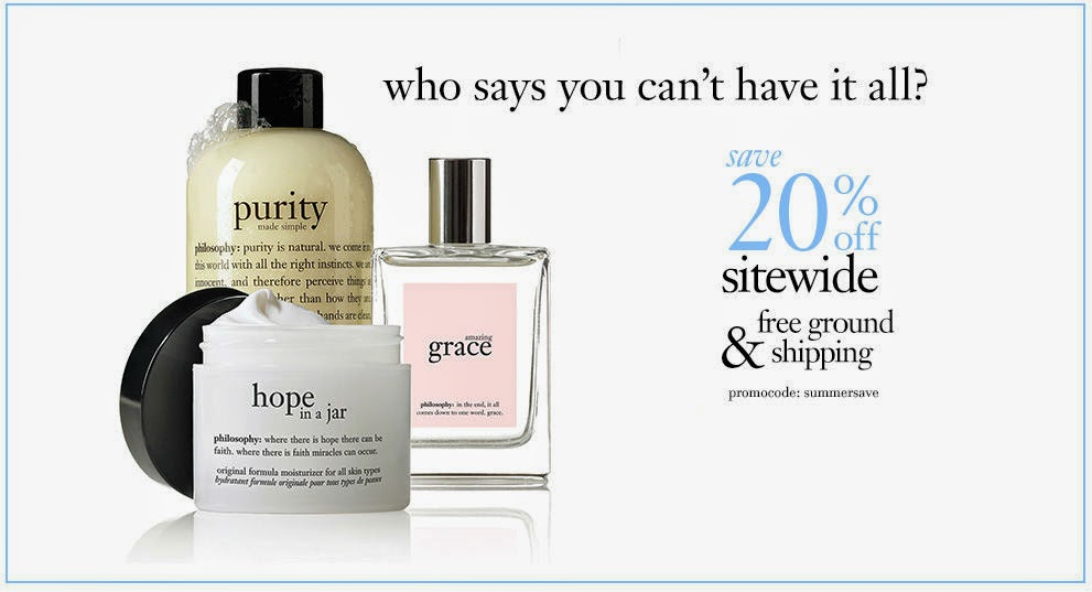20% OFF Philosophy and Free Ground Shipping! Memorial Day Sale, 2014