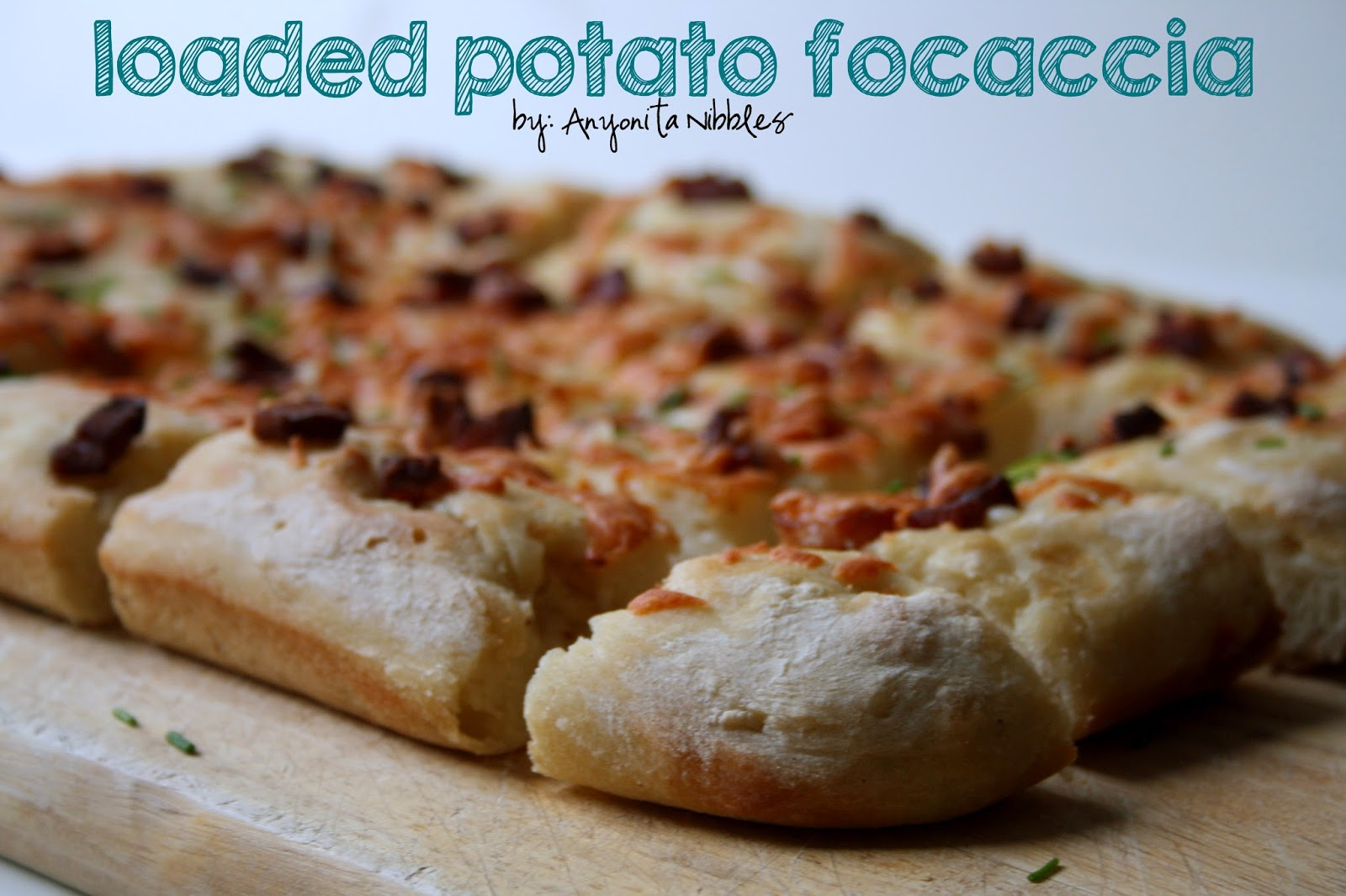 Stone baked Loaded Potato Focaccia by Anyonita Nibbles