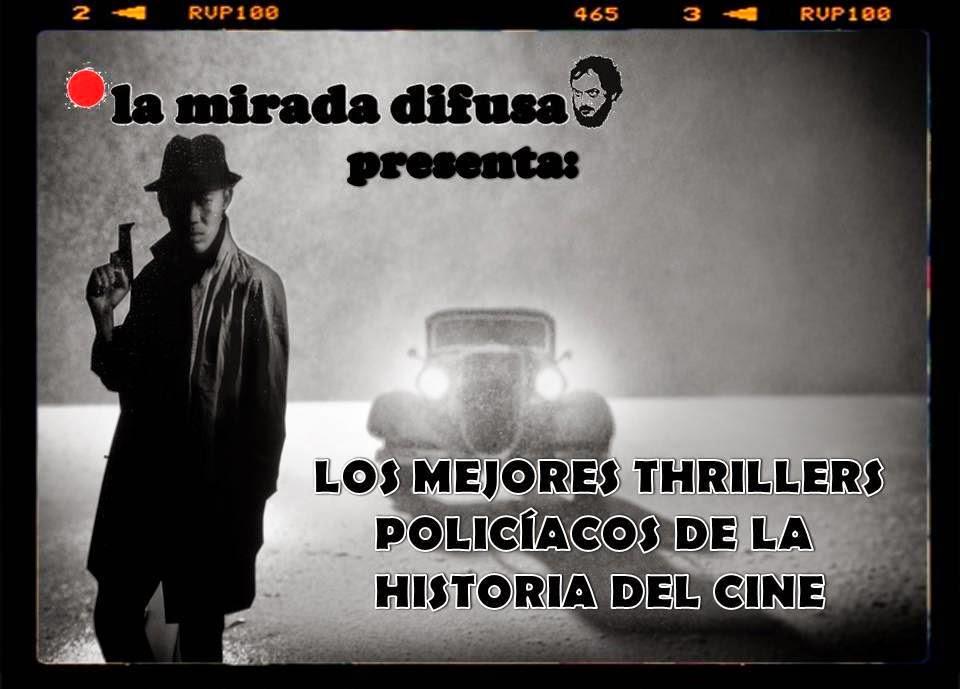 LOS MEJORES THRILLERS POLICÍACOS DE LA HISTORIA DEL CINE (Del 30 al 20)