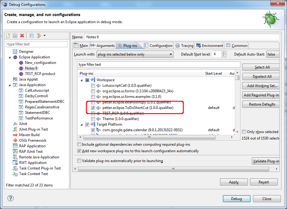 Add your plugin to the Eclipse Debug Configuration