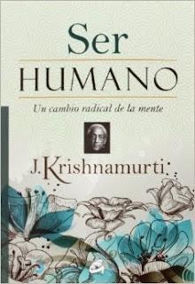 Ser Humano Krishnamurti
