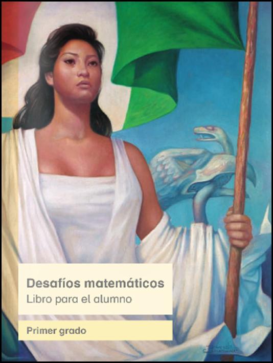 Consultar Libro de Desafíos Matemáticos para el alumno de Primer Grado 2014 - 2015