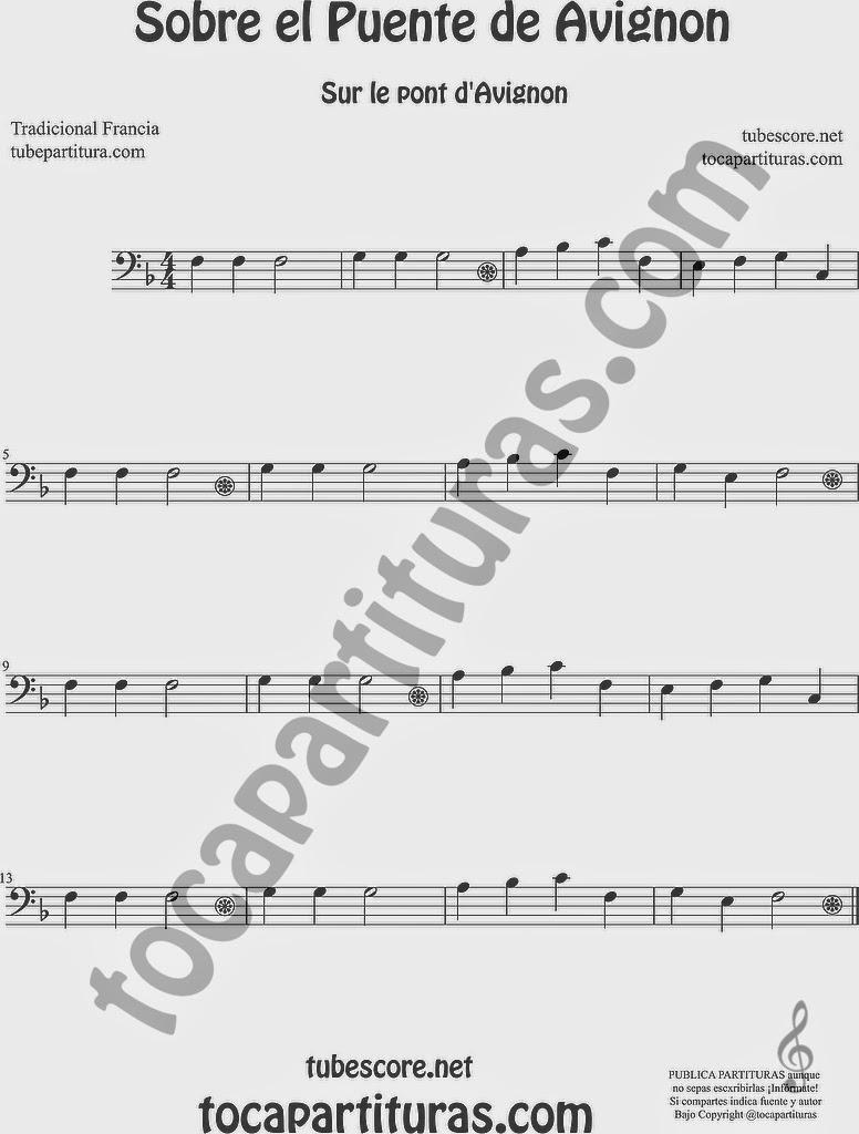 Sobre el Puente de Avignon Partitura de Trombón, Tuba Elicón y Bombardino Sheet Music for Trombone, Tube, Euphonium Music Scores Sur le Pont d'Avignon Popular