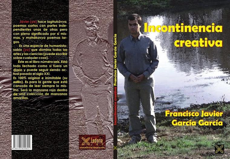 poemario incontinencia creativa ya a la venta mayo de 2011