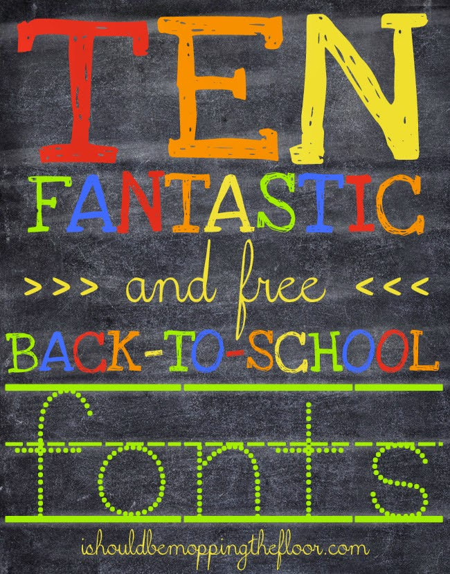 Ten Free Back-To-School Fonts: perfect for school projects, printables, crafts, vinyll & more!