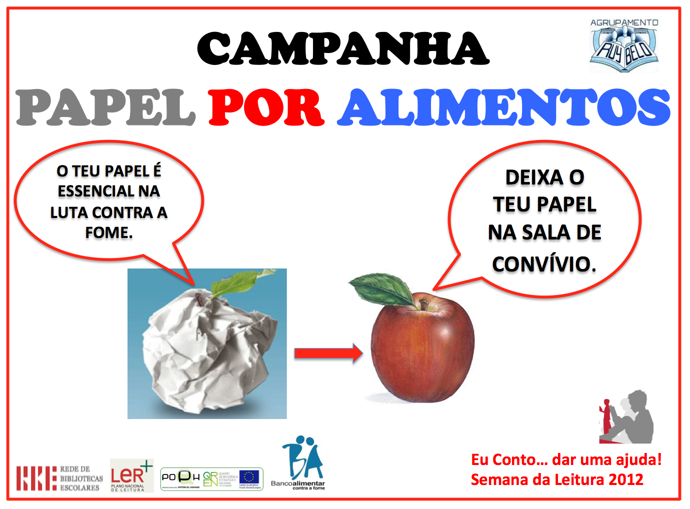 Palavras ao vento bibliotecas agrupamento ruy belo campanha papel por alimentos - Banco de alimentos wikipedia ...