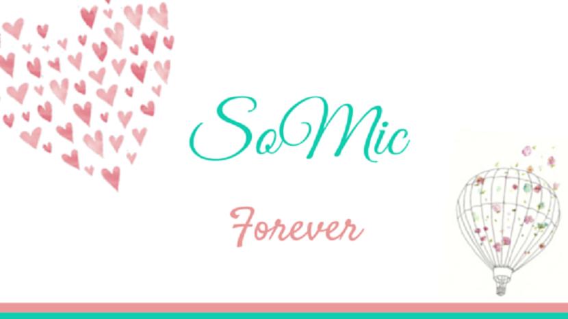 SoMic Forever
