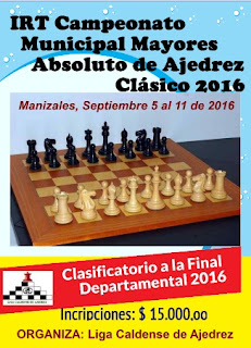 IRT Campeonato Municipal Ajedrez Clásico Absoluto Manizales 2016 (Dar clic a la imagen)