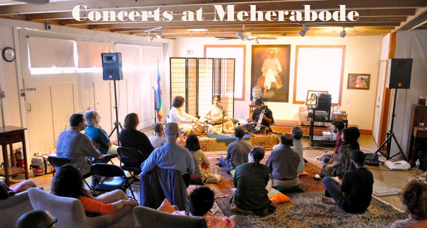 Concerts at Meherabode