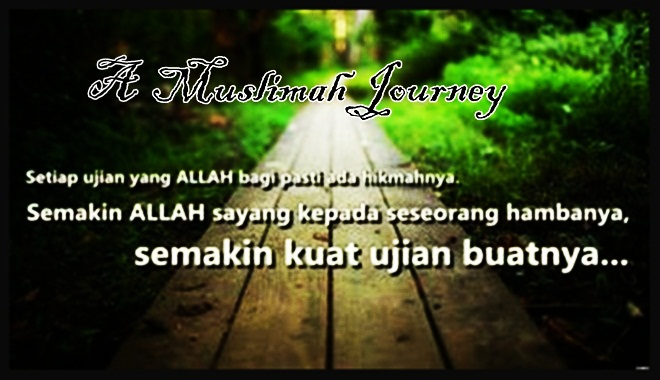 .:: A Muslimah Journey ::.
