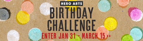 http://heroarts.com/blogs/club/2014/01/31/new-birthday-challenge/