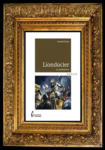 http://unpeudelecture.blogspot.fr/2014/03/liondacier-de-leonard-dacier_19.html