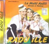 Radu Ille - La multi ani