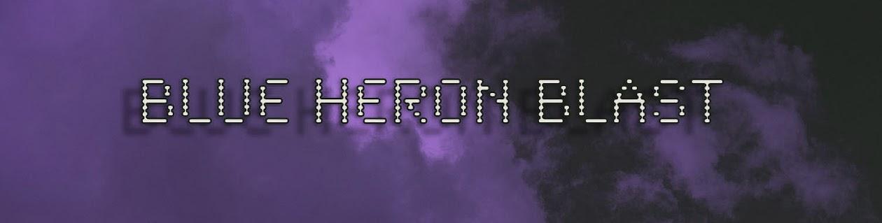 Blue Heron Blast