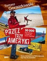 http://www.empik.com/przez-trzy-ameryki-30-tysiecy-kilometrow-z-alaski-do-ziemi-ognistej-gorazdowski-tomasz,p1106603753,ksiazka-p