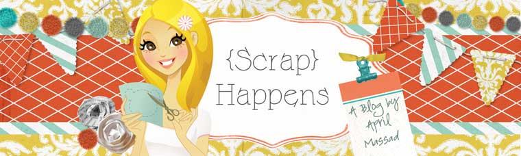 Scrap Happens
