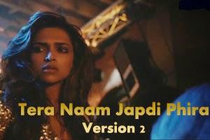 Tera Naam Japdi Phira (Version 2)