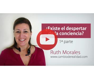 ¿Existe el despertar de la conciencia? por Ruth Morales