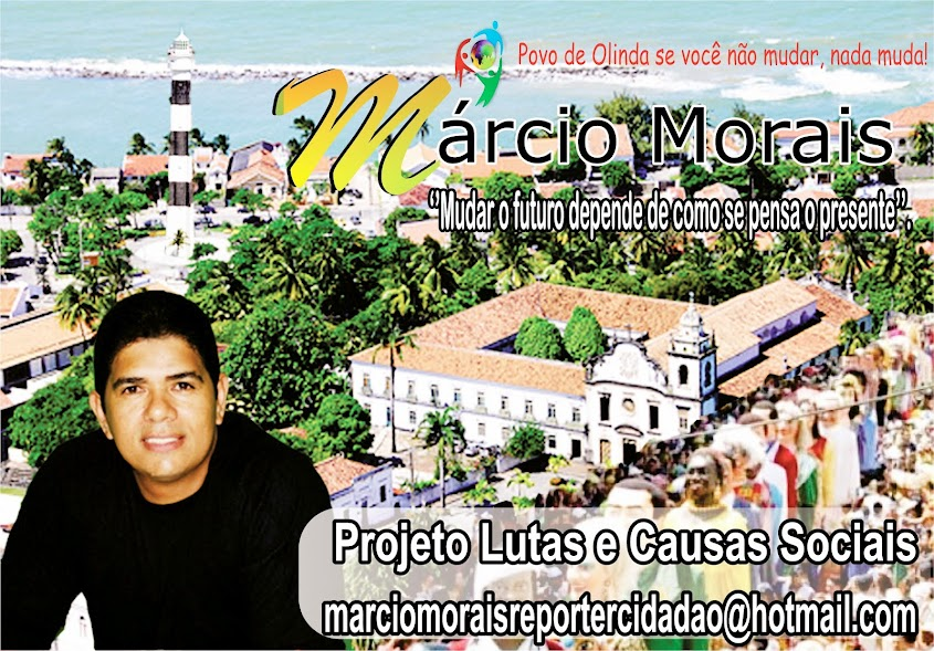Lutas e causas sociais Márcio Morais