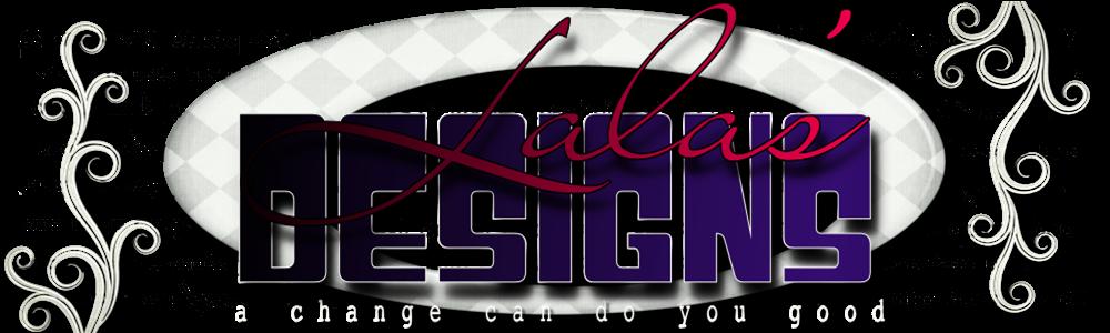 Lala's Designs