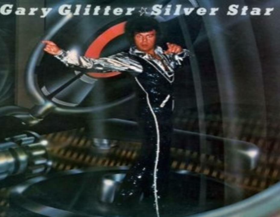Silver Star Gary Glitter