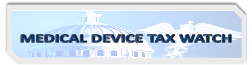 Medical Device Tax Watch